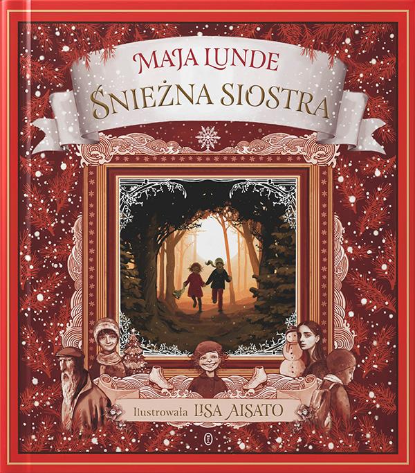 Maja Lunde Lisa Aisato - Śnieżna siostra